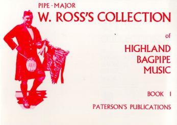 W. Ross's Collection Of Highland Bagpipe Music Book 1